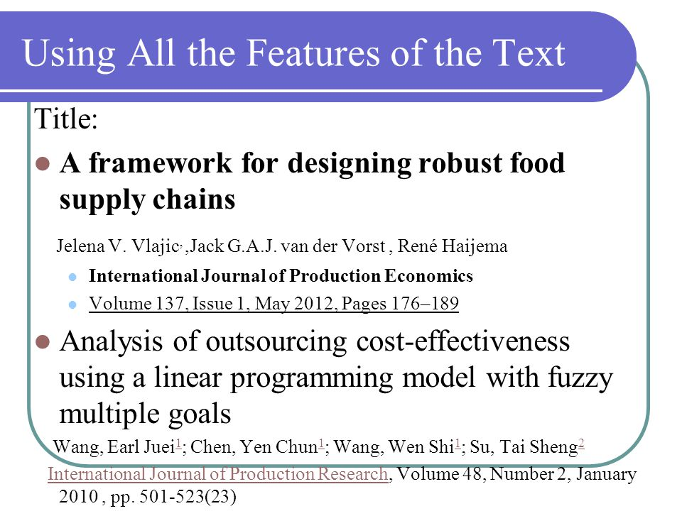 Using All the Features of the Text Title: A framework for designing robust food supply chains Jelena V.