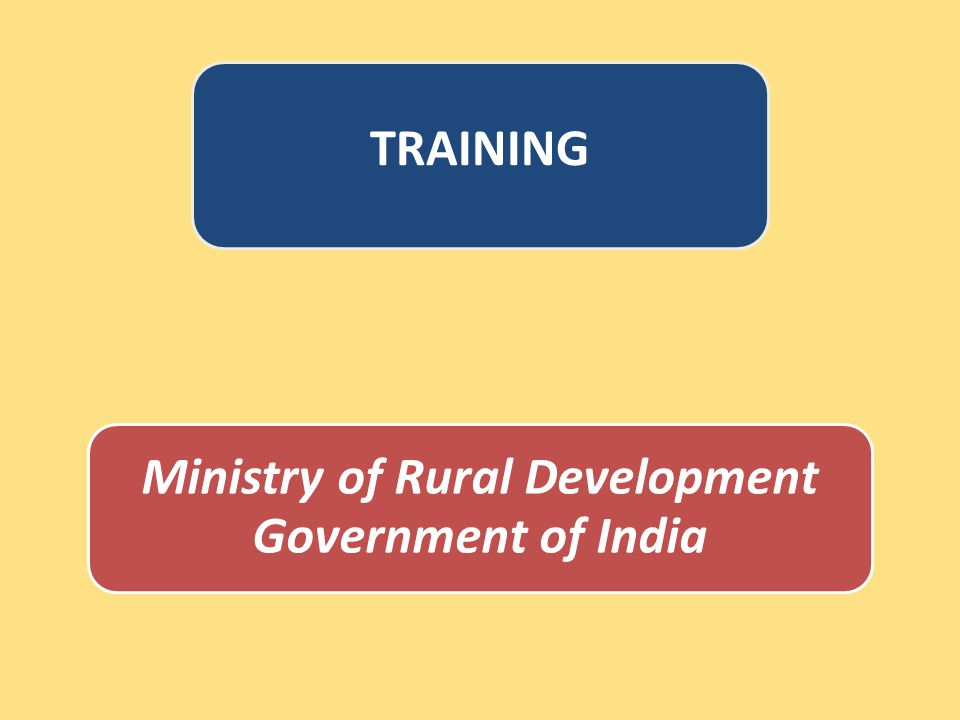 Ministry of Rural Development Government of India TRAINING
