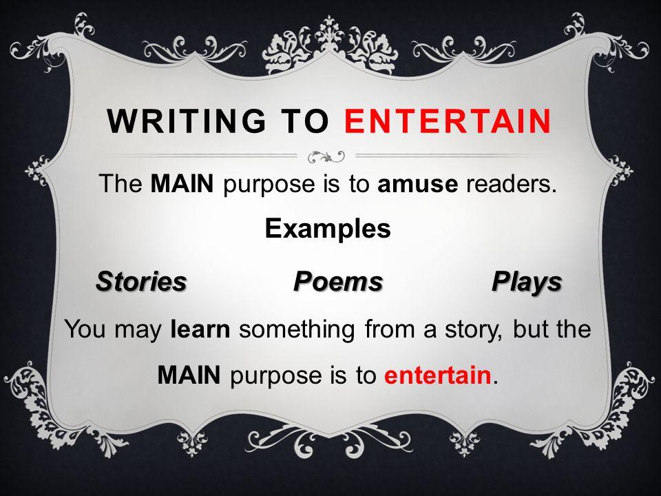 ANSWERS: #1 entertain #2 inform #3 persuade #4 inform #5 entertain #6 inform #7 persuade #8 persuade #9 entertain #10 inform