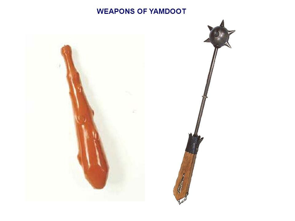 WEAPONS OF YAMDOOT