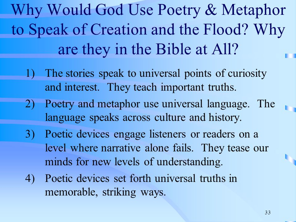 33 Why Would God Use Poetry & Metaphor to Speak of Creation and the Flood.