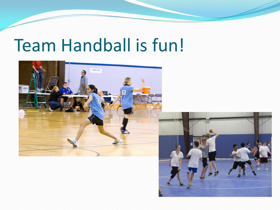 Team Handball is fun!