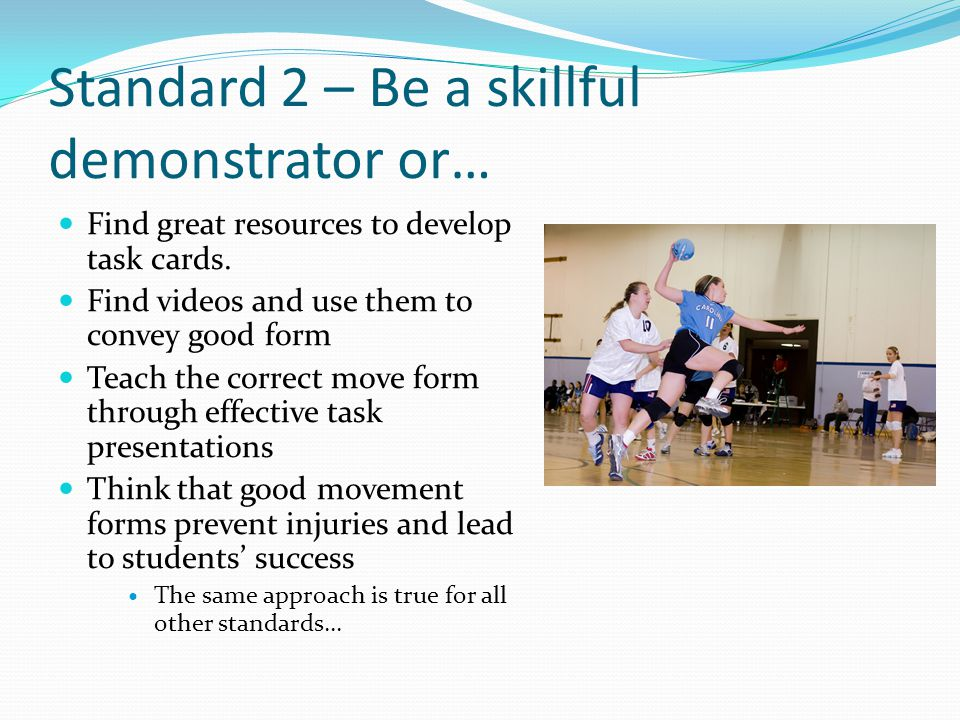 Standard 2 – Be a skillful demonstrator or… Find great resources to develop task cards.