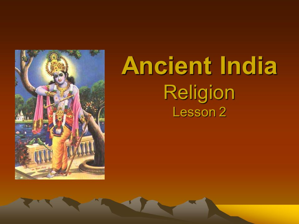 Ancient India Religion Lesson 2