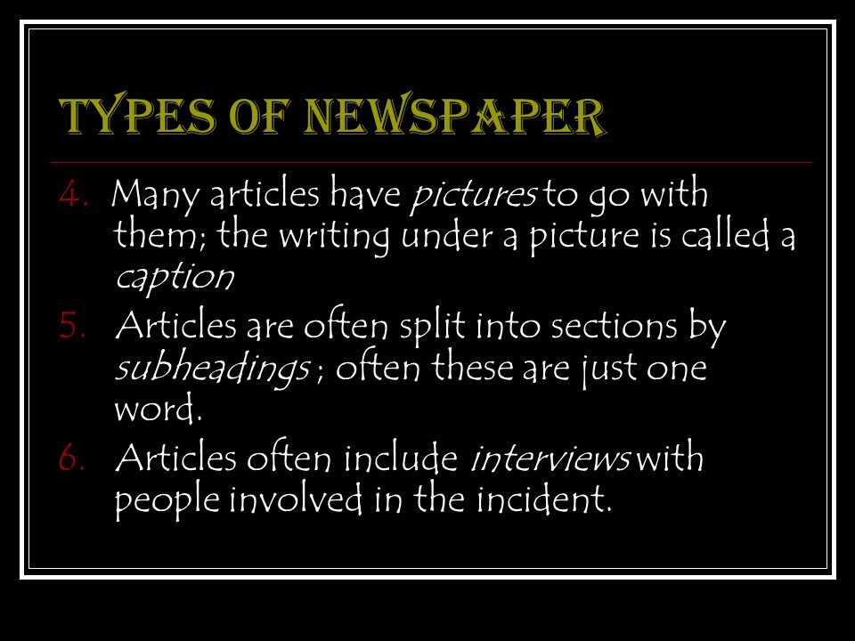 Types of newspaper 4.