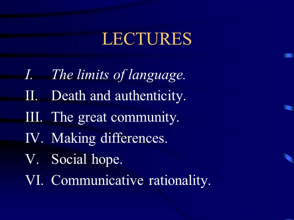 I. THE LIMITS OF LANGUAGE