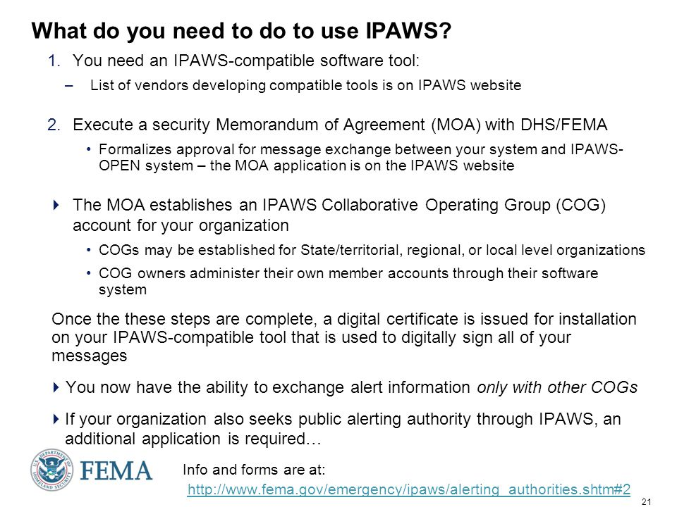 21 What do you need to do to use IPAWS.