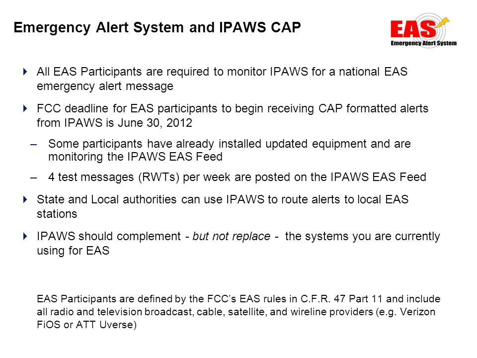 20 Caveats To leverage the IPAWS capabilities and public alerting channels:  Need to implement or obtain an IPAWS-compatible software tool –i.e.