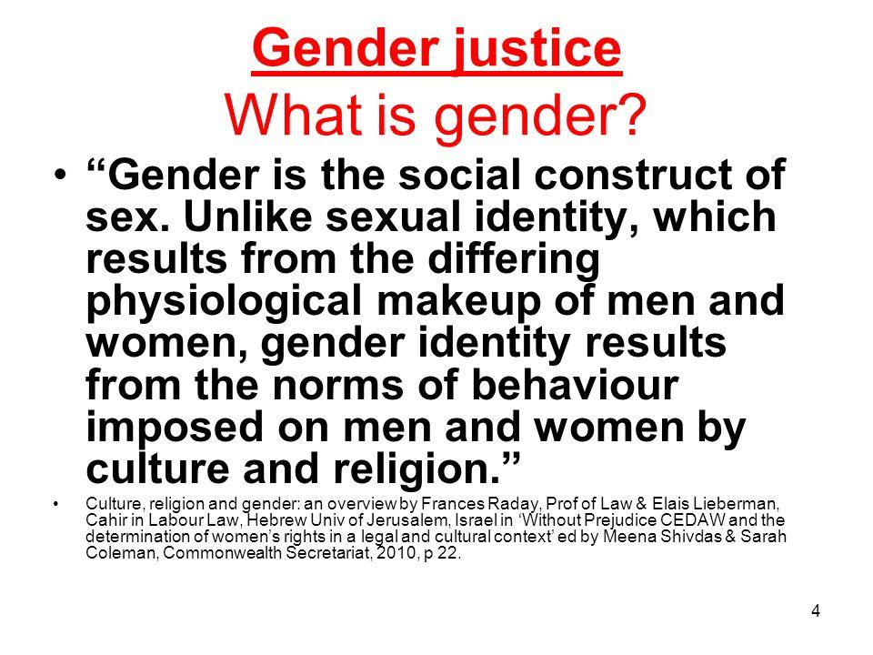 5 Gender justice What is Gender Equality.