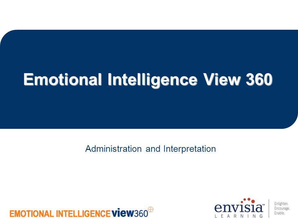 Emotional Intelligence View 360 Administration and Interpretation