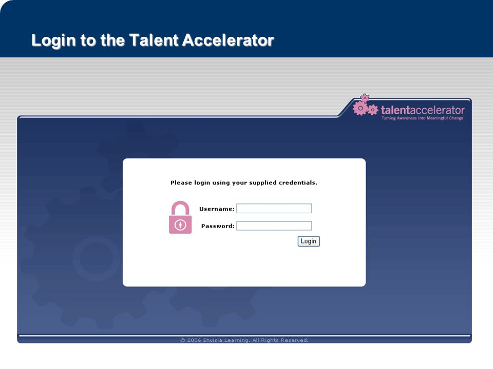 58 Login to the Talent Accelerator