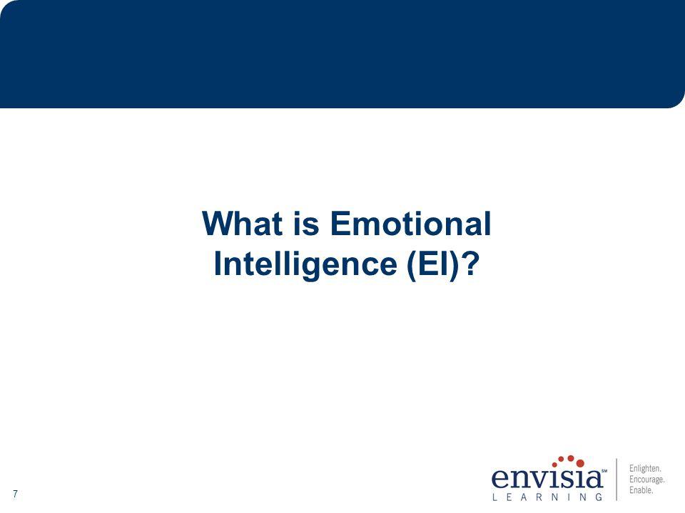 7 What is Emotional Intelligence (EI)