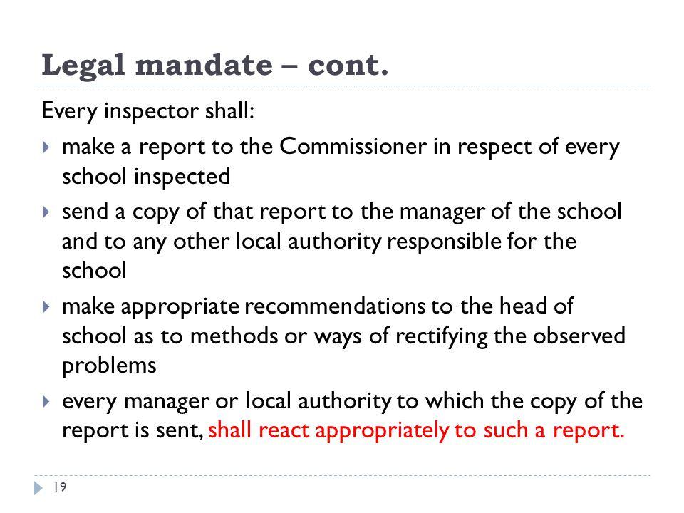 Legal mandate – cont.
