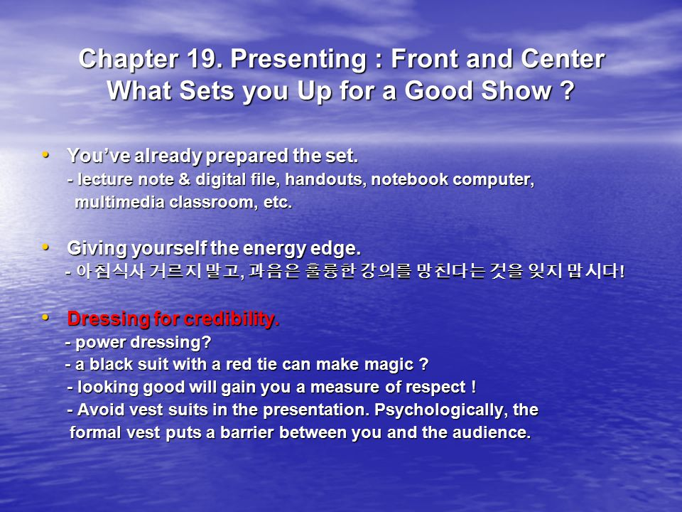 Chapter 19. Presenting : Front and Center What Sets you Up for a Good Show .