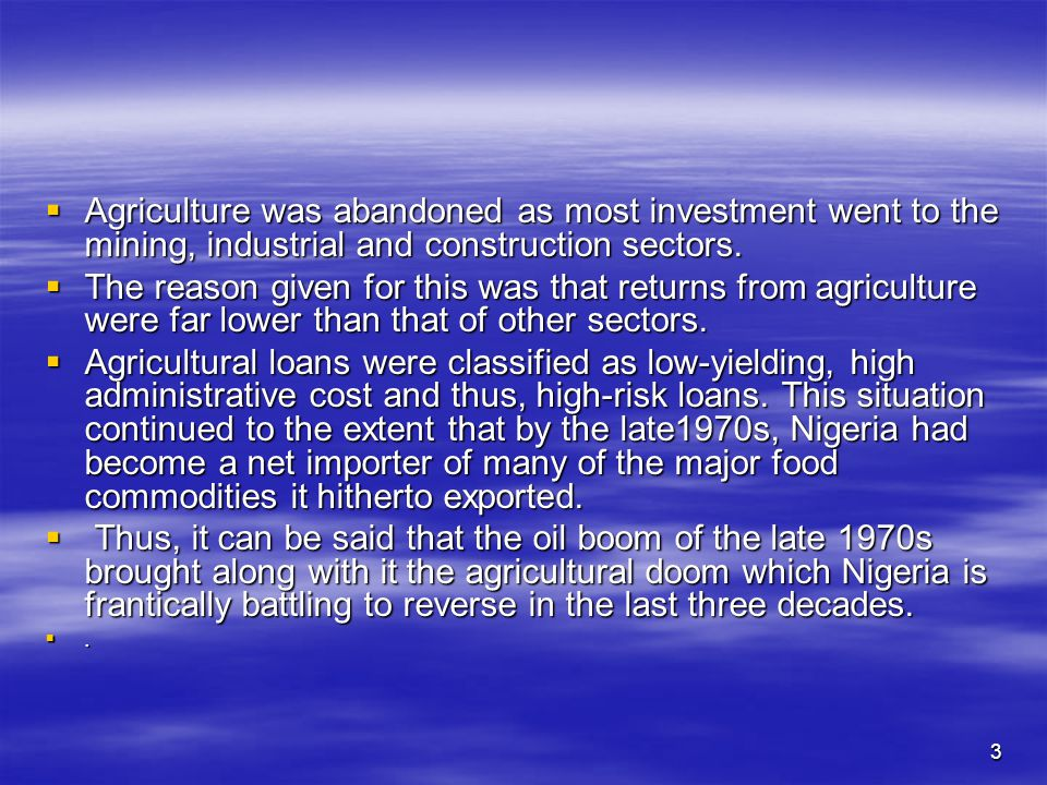 2 INTRODUCTION  Agriculture has been a vital and dominant sector in the economy of Nigeria.