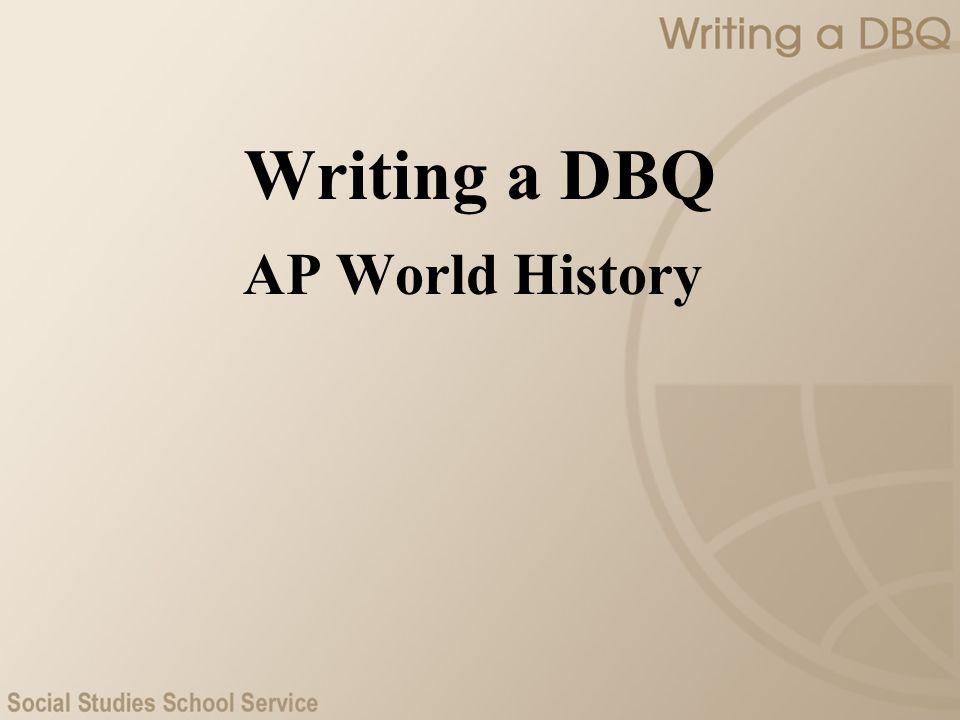 Writing a DBQ AP World History