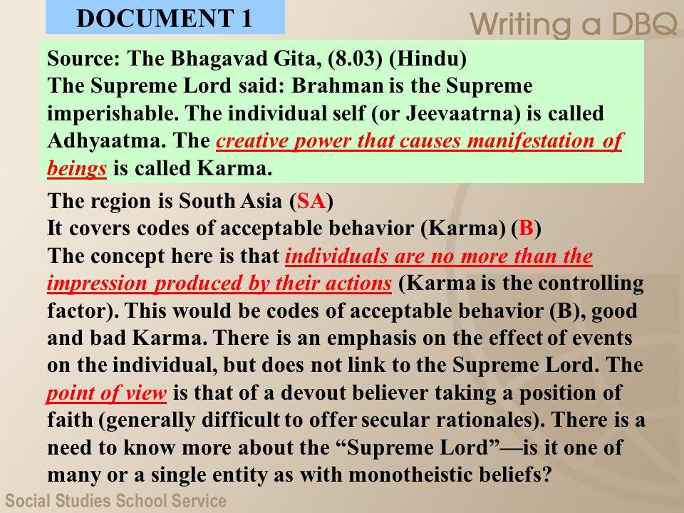 Source: The Bhagavad Gita, (8.03) (Hindu) The Supreme Lord said: Brahman is the Supreme imperishable. The individual self (or Jeevaatrna) is called Ad