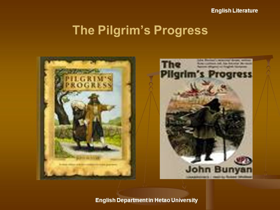 English Literature English Department in Hetao University The Pilgrim's Progress