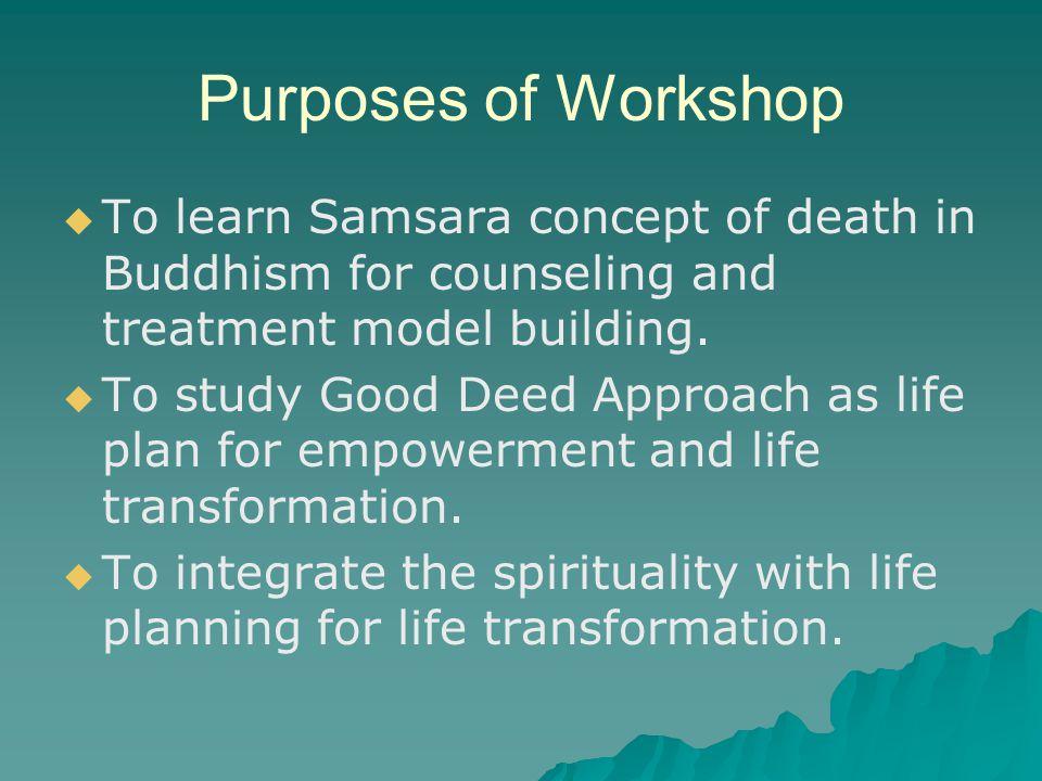 Buddhist Principles of Counseling based on Samsara (1) 1.