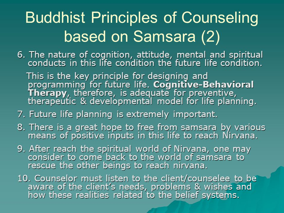 Buddhist Principles of Counseling based on Samsara (2) 6.