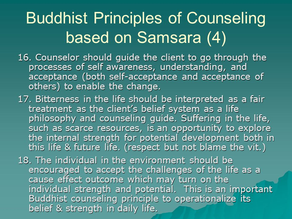 Buddhist Principles of Counseling based on Samsara (4) 16.