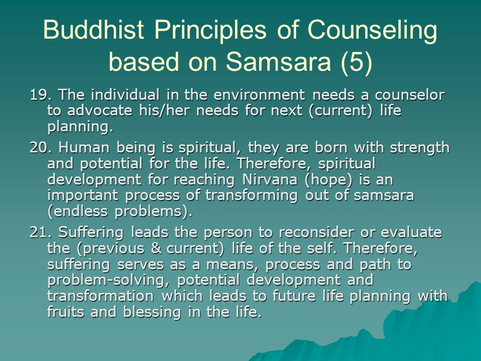 Buddhist Principles of Counseling based on Samsara (5) 19.