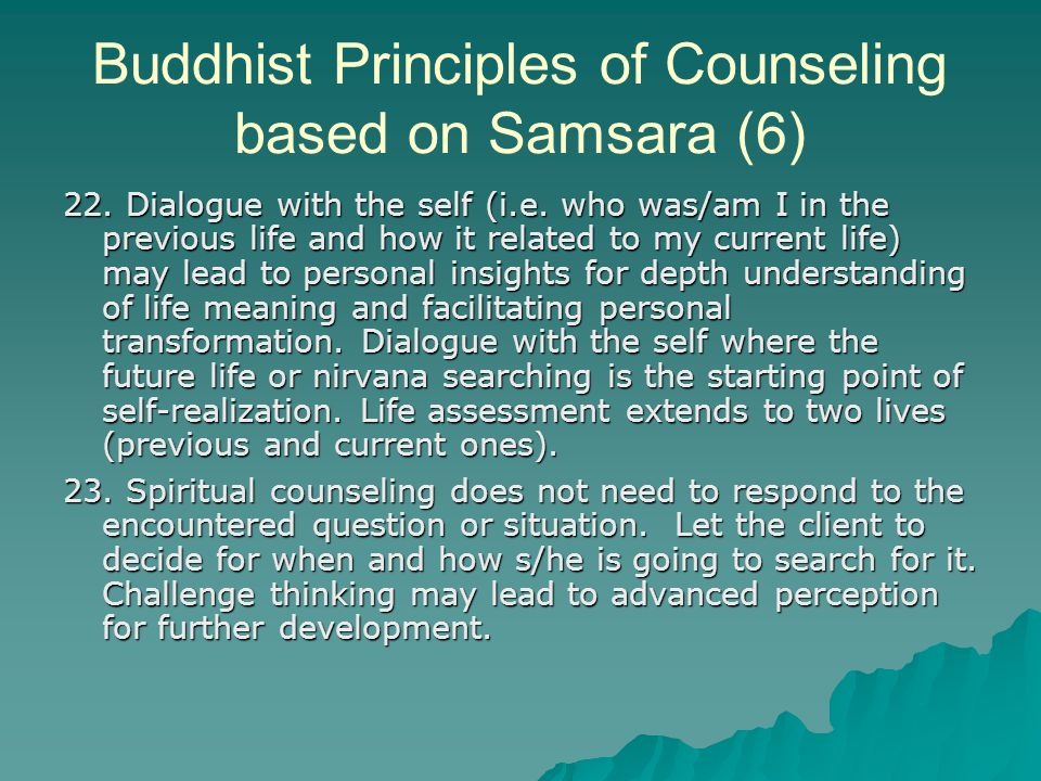 Buddhist Principles of Counseling based on Samsara (6) 22.