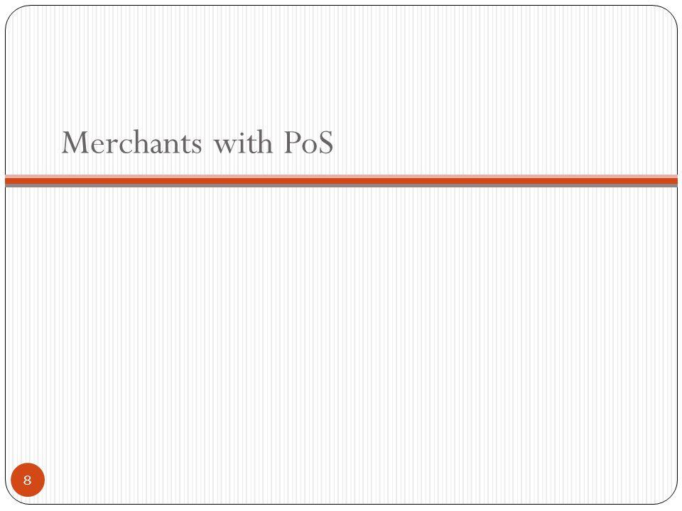 Merchants with PoS 8