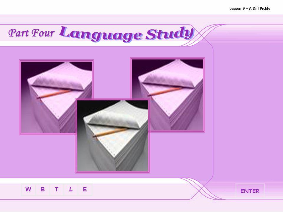 BTLEW Lesson 9 – A Dill Pickle I.Word Study 11.shudder v./n.