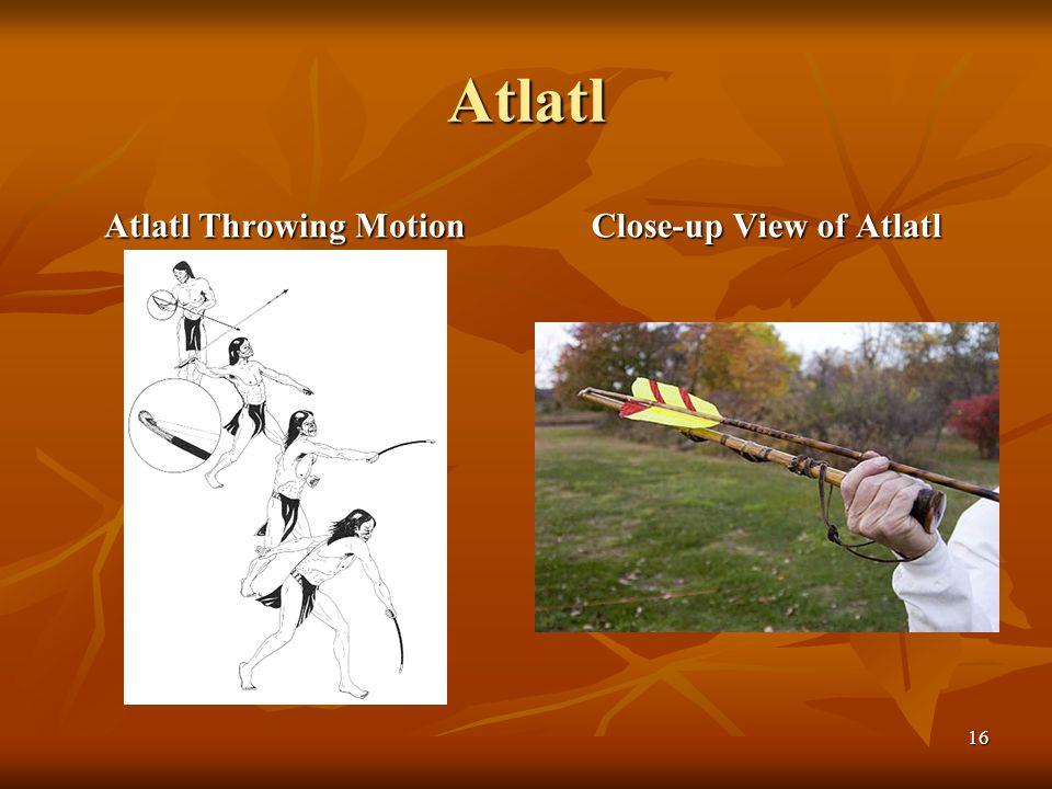 Atlatl Atlatl Throwing Motion Close-up View of Atlatl 16