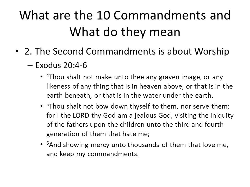 What are the 10 Commandments and What do they mean 2.