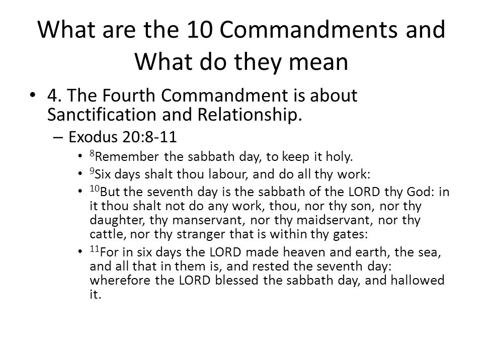 What are the 10 Commandments and What do they mean 4.