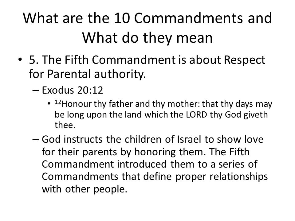 What are the 10 Commandments and What do they mean 5.