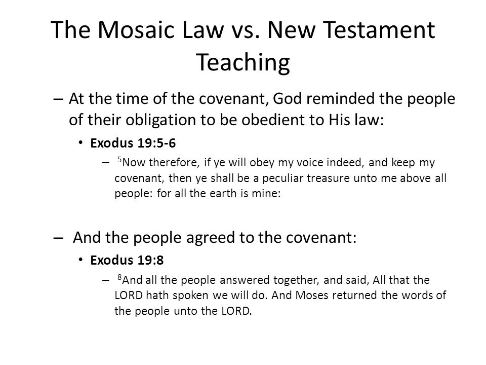 The Mosaic Law vs.