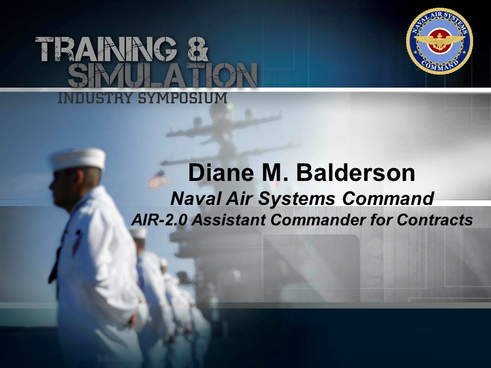 Diane M. Balderson Naval Air Systems Command AIR-2.0 Assistant Commander for Contracts