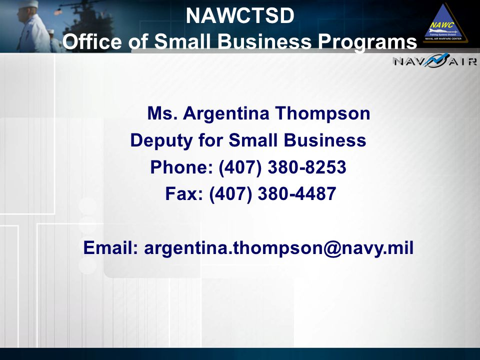 NAWCTSD Office of Small Business Programs Ms.