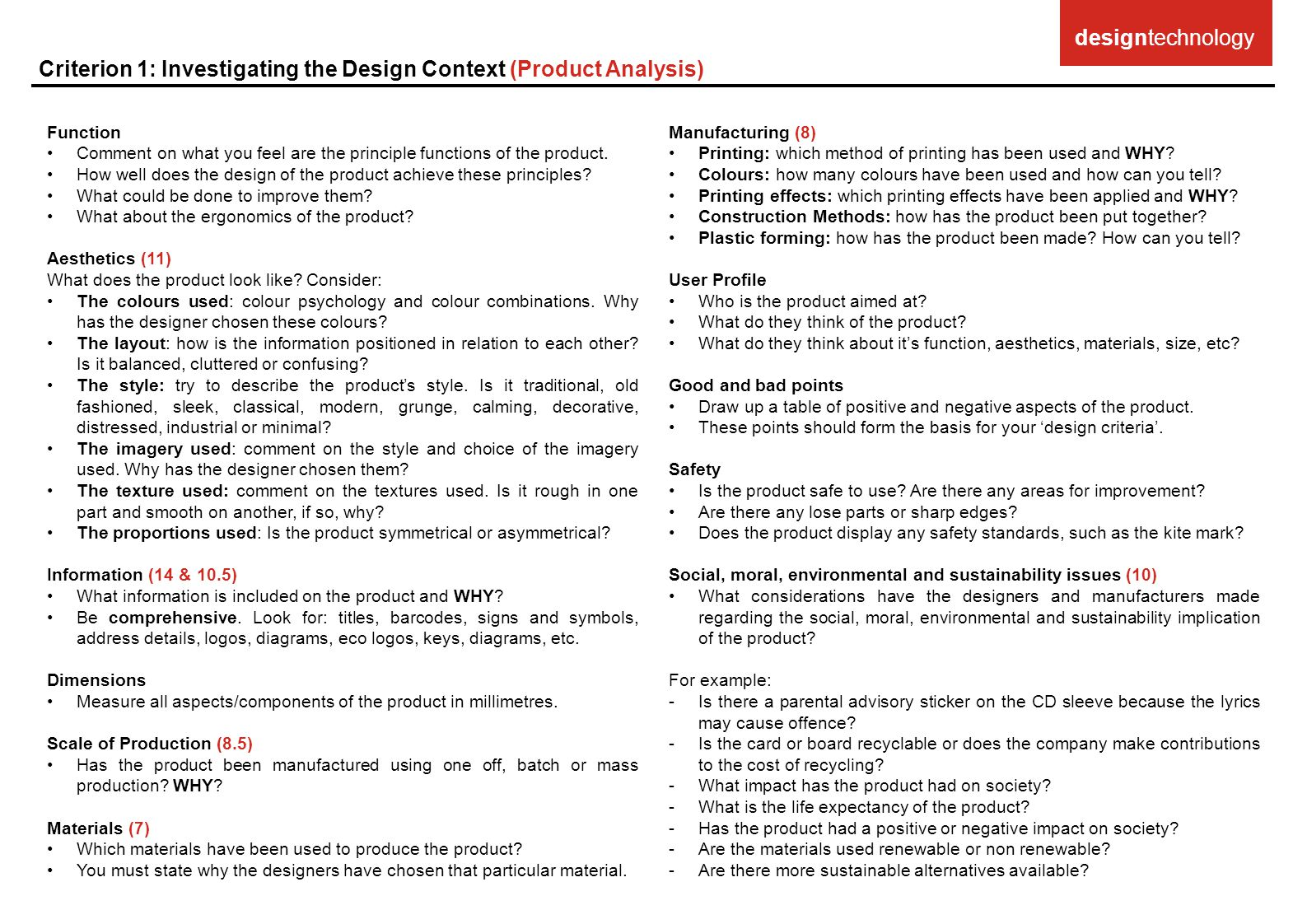 Function Comment on what you feel are the principle functions of the product. How well does the design of the product achieve these principles? What c