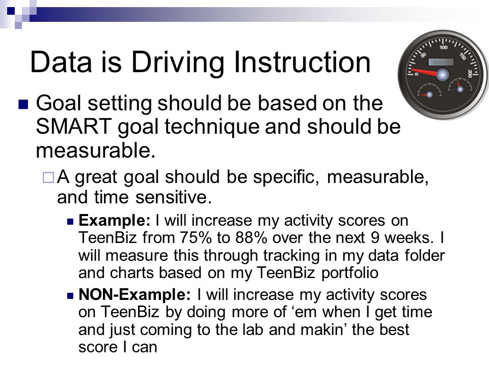 Goal setting should be based on the SMART goal technique and should be measurable.