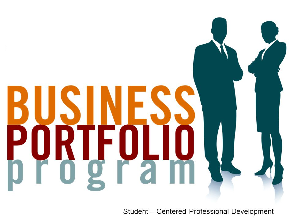 Business Profession Program Creating Learning Portfolios for Success Student – Centered Professional Development