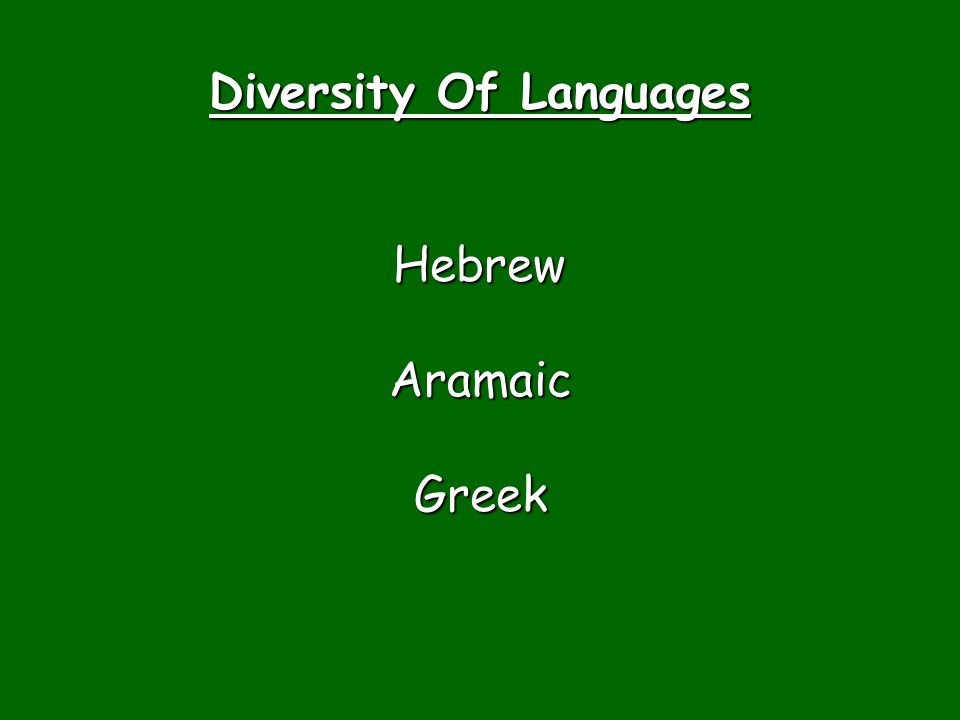Diversity Of Languages HebrewAramaicGreek
