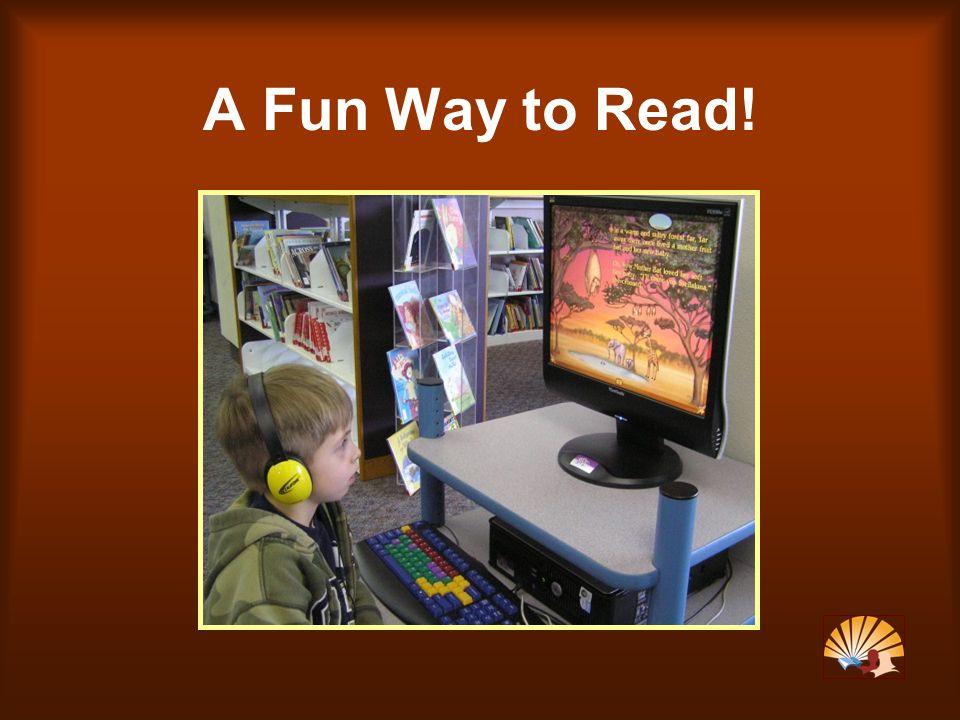A Fun Way to Read!