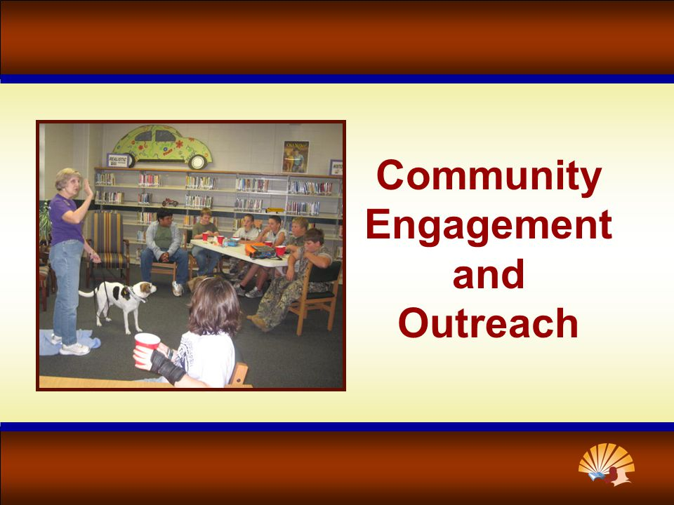 Community Engagement and Outreach