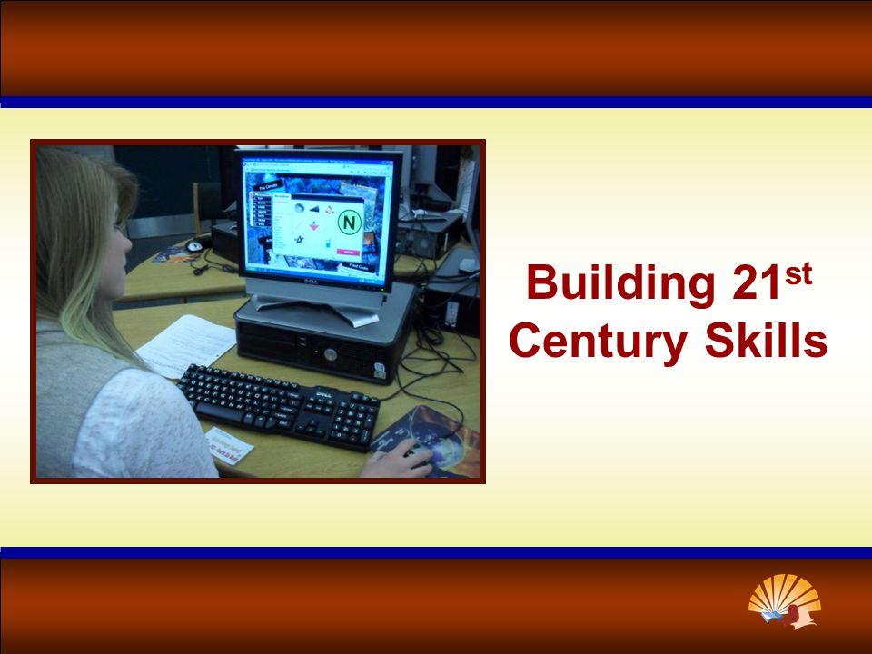 Building 21 st Century Skills