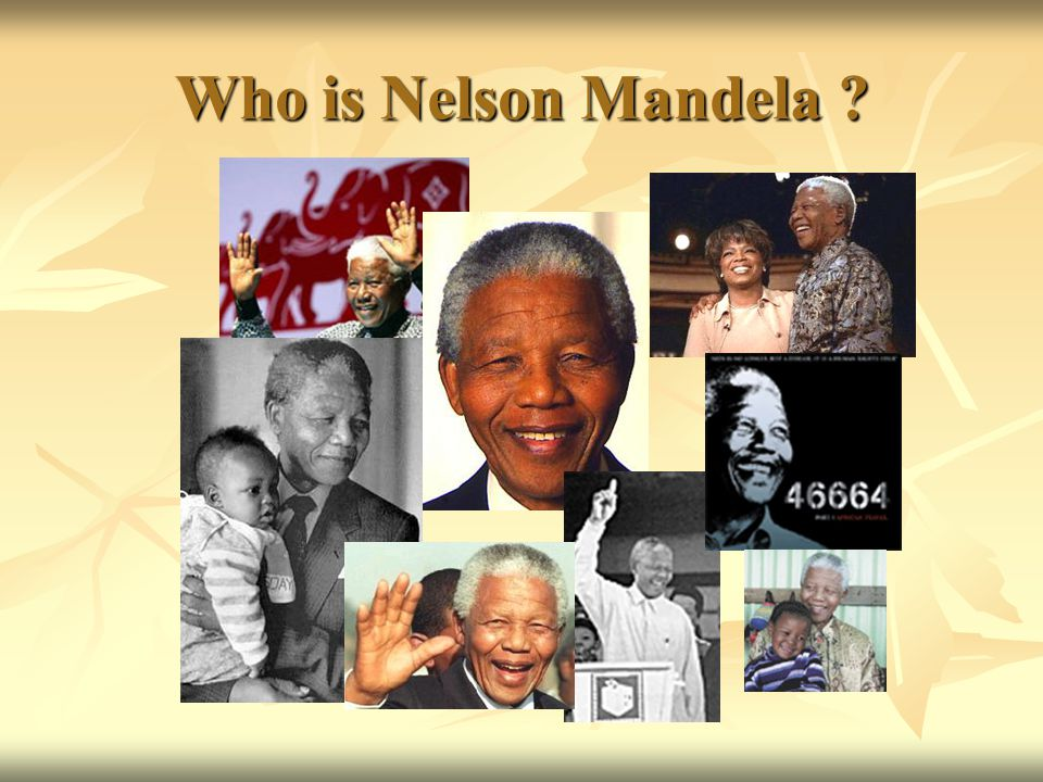 Who is Nelson Mandela