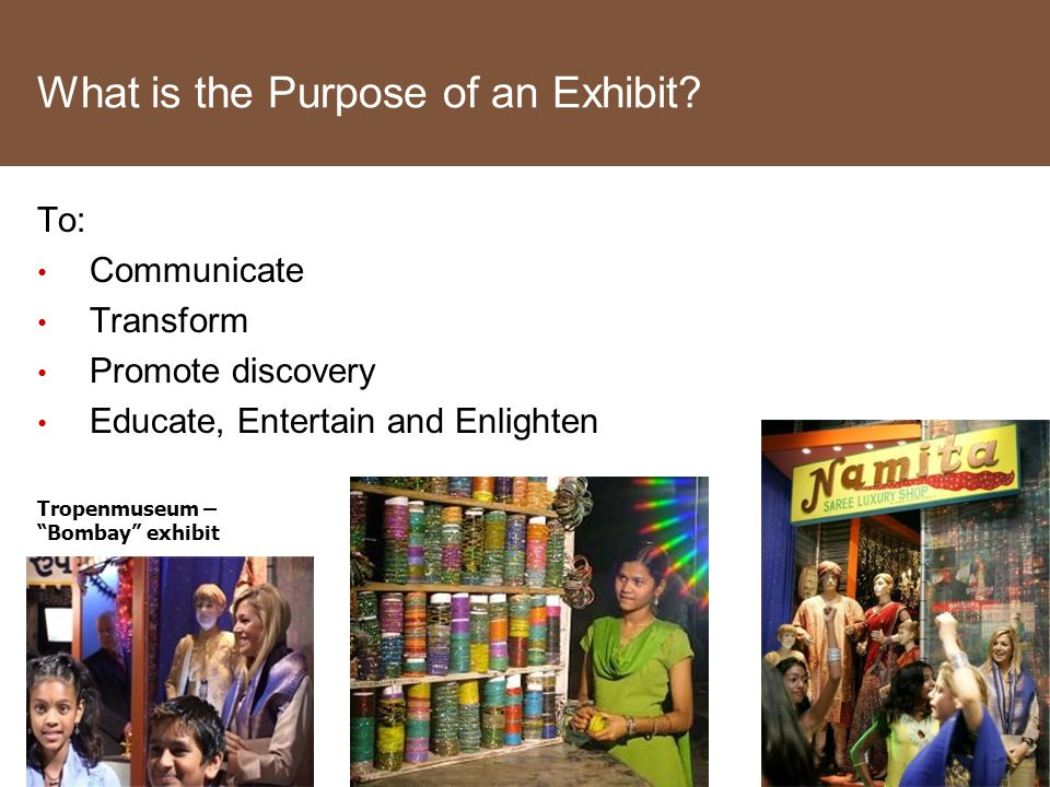 What is the Purpose of an Exhibit.