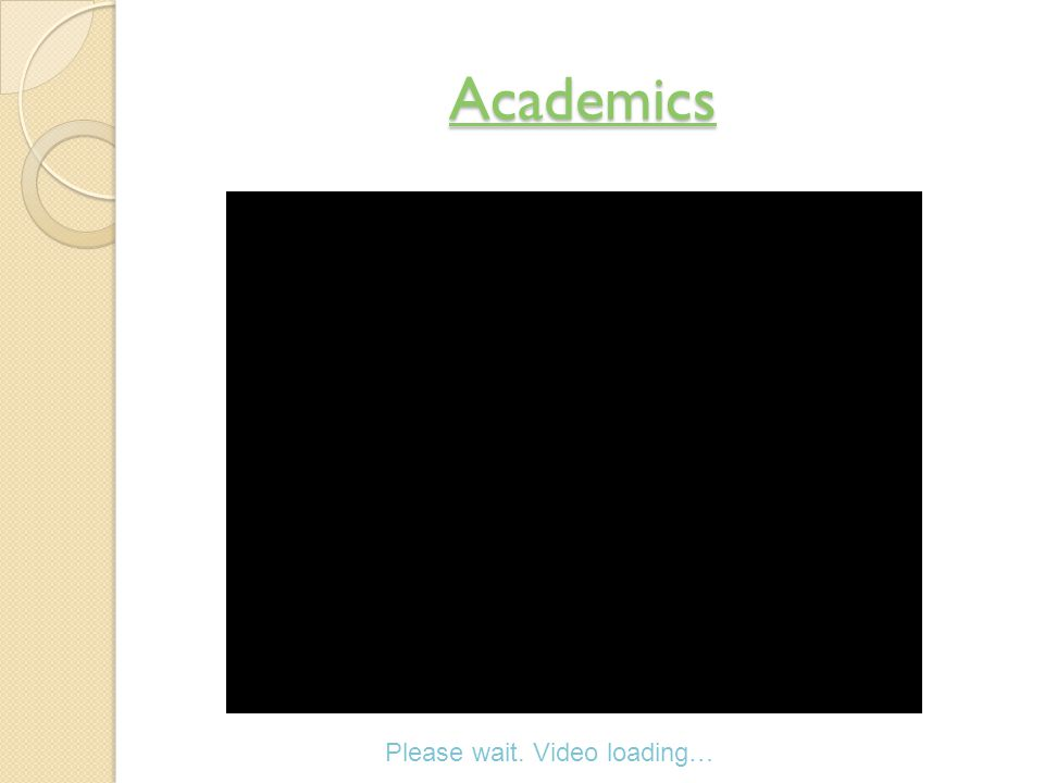 Academics Please wait. Video loading…