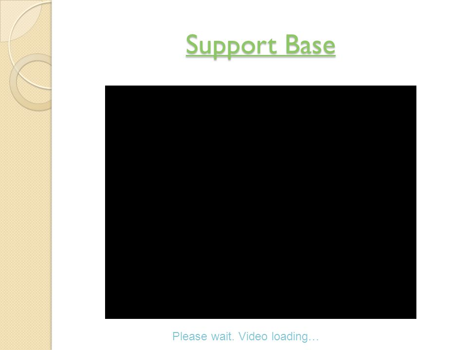 Support Base Support Base Please wait. Video loading…