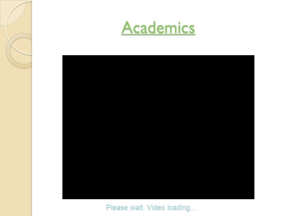 Academics Please wait. Video loading…
