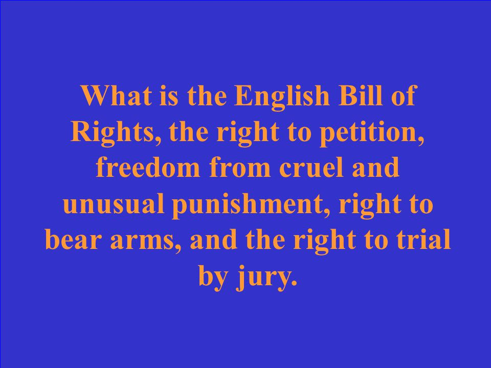 "Created in 1689, ""this"" document guaranteed certain basic freedoms. Name the document and at least two rights that it guaranteed."