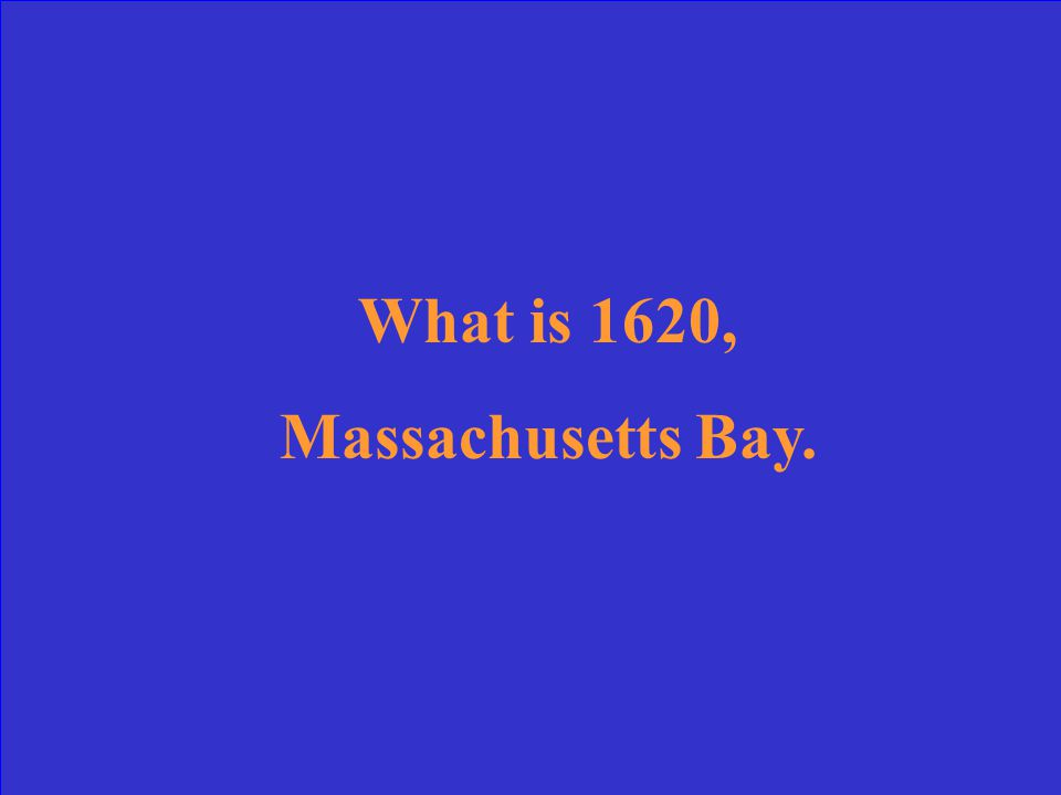 The year of establishment and name of the first New England Colony.
